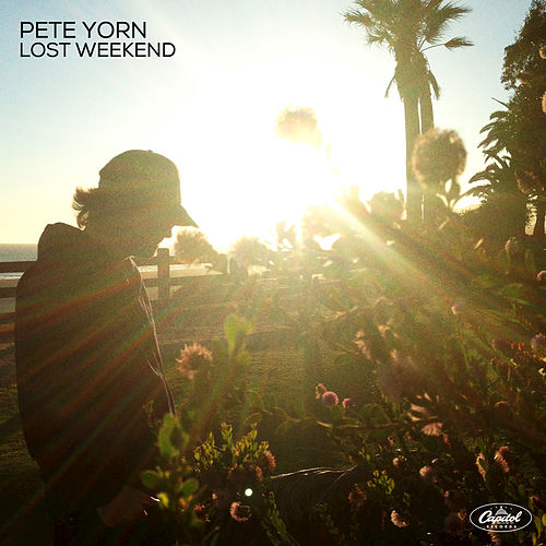 Lost Weekend by Pete Yorn