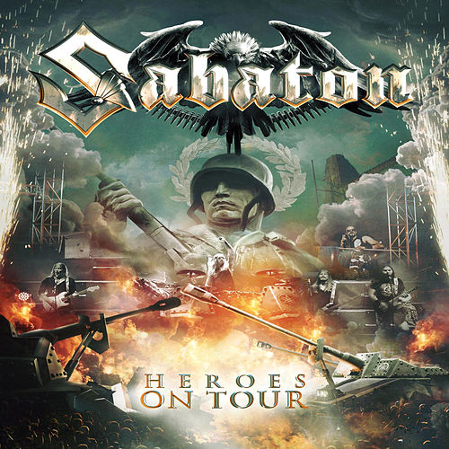 Heroes on Tour by Sabaton