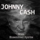 Ensembled Spirits von Johnny Cash