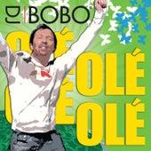 Olé Olé by DJ Bobo