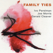 Family Ties by Gerald Cleaver