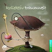Kollektiv Traumwelt, Vol. 17 by Various Artists