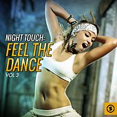 Night Touch: Feel the Dance, Vol. 3 by Various Artists