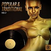 Popular & Traditional, Vol. 2 by Various Artists