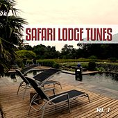 Safari Lodge Tunes, Vol. 1 by Various Artists