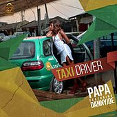 Taxi Driver by PAPA
