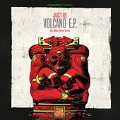 Volcano EP by Just Be