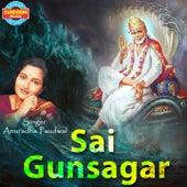 Sai Gunsagar by Anuradha Paudwal