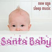 Santa Baby: Fall Asleep Faster and Sleep More Soundly with these New Age Carols for Christmas Time by The Christmas Piano Masters