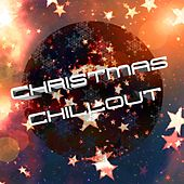 Christmas Chillout: Lounge Music Compilation for Christmas Parties and New Year's Eve Celebration by Chill Out