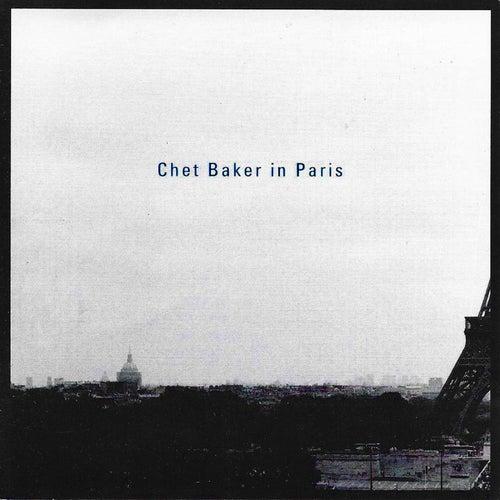 Chet Baker in Paris (Live) by Chet Baker