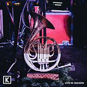 Live in Season by Kings Kaleidoscope