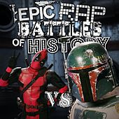 Deadpool vs Boba Fett by Epic Rap Battles of History