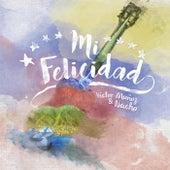 Mi Felicidad by Victor Muñoz