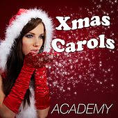 Xmas Carols Academy - Instrumental Songs for Christmas Time, New Year's Eve, to help Relax and Sooth the Mind by The Christmas Piano Masters