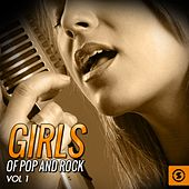 Girls of Pop and Rock, Vol. 1 by Various Artists