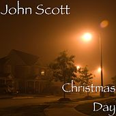 Christmas Day by John Scott