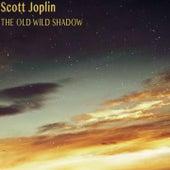 The Old Wild Shadow (Remastered) von Scott Joplin