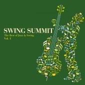 Swing Summit - The Best of Jazz & Swing, Vol. 1 von Various Artists