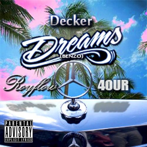 Dreams (Benzo) by Decker