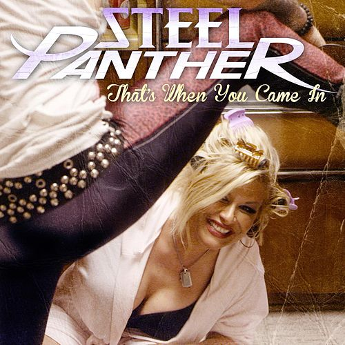 That's When You Came In (Live Acoustic) by Steel Panther