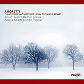 Amoretti o las Tribulaciones de John Thomas Farwell by Various Artists