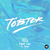 Fast Car by Tobtok