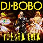 Fiesta Loca by DJ Bobo