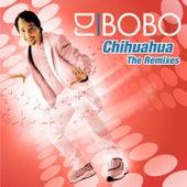 Chihuahua - The Remixes by DJ Bobo