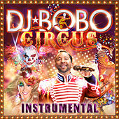 Circus - Instrumental by DJ Bobo