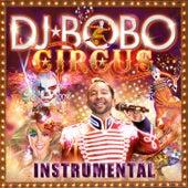 Circus - Instrumental von DJ Bobo