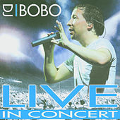 Live in Concert by DJ Bobo