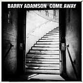 Come Away by Barry Adamson