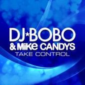 Take Control by DJ Bobo