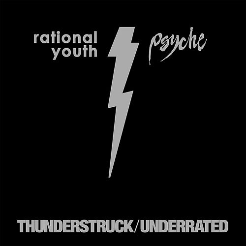 Thunderstruck / Underrated by Psyche