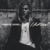 All I Know by Conrad Sewell