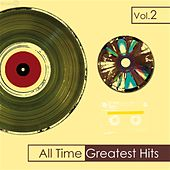 All Time Greatest Hits, Vol. 2 by Various Artists