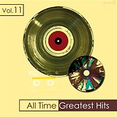 All Time Greatest Hits, Vol. 11 by Various Artists