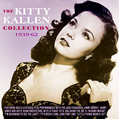 The Kitty Kallen Collection 1939-62 by Various Artists
