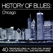 History of Blues: Chicago von Various Artists