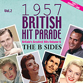 The 1957 British Hit Parade - The B Sides Part 1, Vol. 2 von Various Artists