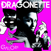 Galore by Dragonette
