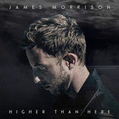 Higher Than Here by James Morrison (Jazz)