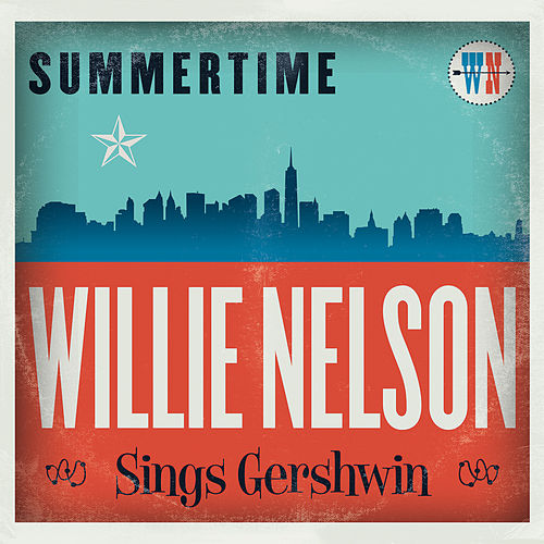 Summertime von Willie Nelson
