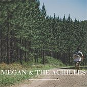 Megan & the Achilles by Megan