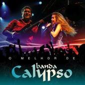 O Melhor de Banda Calypso by Banda Calypso