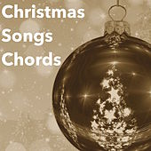 Christmas Songs Chords: Best Xmas Background for the Christmas Dinner by Christmas Time