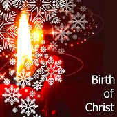 Birth of Christ – Relaxing Calming Christian Music to Celebrate the Rebirth of Jesus by Christmas Time