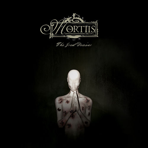 The Great Deceiver by Mortiis