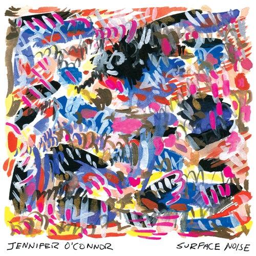 Surface Noise by Jennifer O'Connor